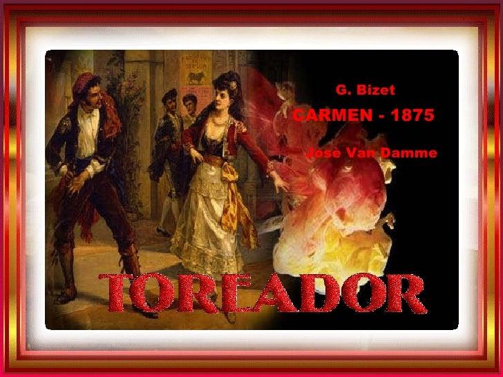 c Sempre sulla barra in alto, a ds, AUTOTRANSIZIONE G. Bizet CARMEN - 1875 Josè Van Damme