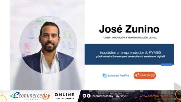 José Zunino Serrano Pedro Antonio - eCommerce Day Ecuador Online [Live] Experience