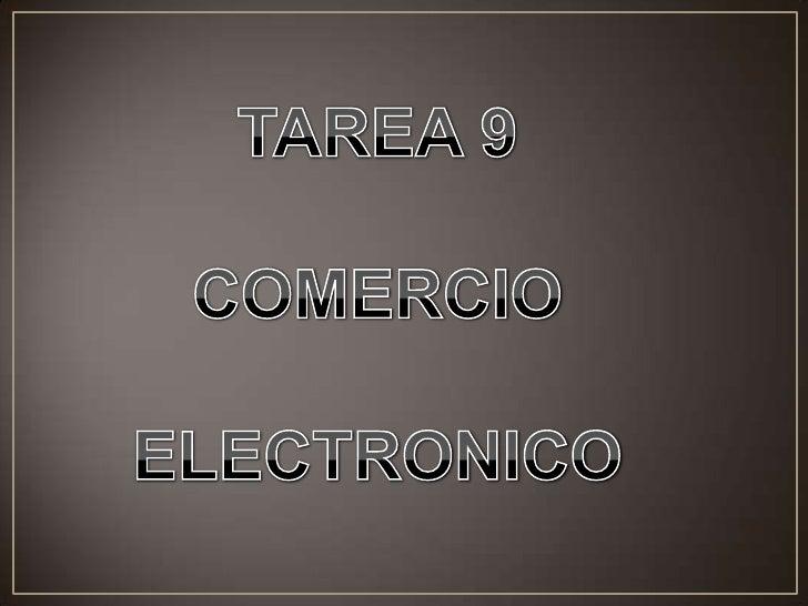 COMERCIO ELECTRONICO También conocido como e-commerce consiste en la compra y venta de productos o servicios a través de  ...