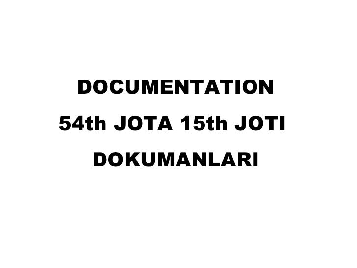 DOCUMENTATION 54th JOTA 15th JOTI  DOKUMANLARI