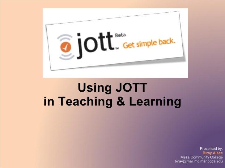 Using JOTT in Teaching & Learning