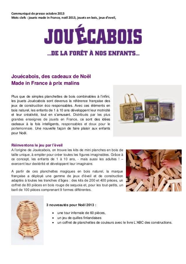 Communiqué de presse octobre 2013 Mots clefs : jouets made in France, noël 2013, jouets en bois, jeux d'eveil,  Jouécabois...