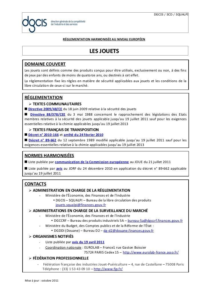 DGCIS / SCD / SQUALPI                             RÉGLEMENTATION HARMONISÉE AU NIVEAU EUROPÉEN                            ...
