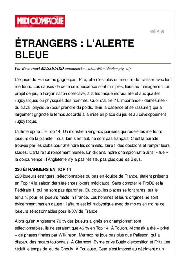 ÉTRANGERS : L'ALERTE BLEUE Par Emmanuel MASSICARD emmanuel.massicard@midi-olympique.fr L'équipe de France ne gagne pas. Pi...