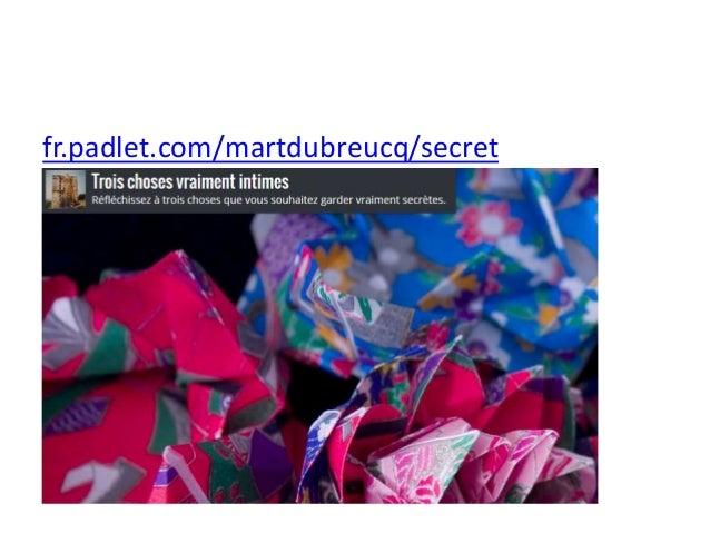 fr.padlet.com/martdubreucq/secret