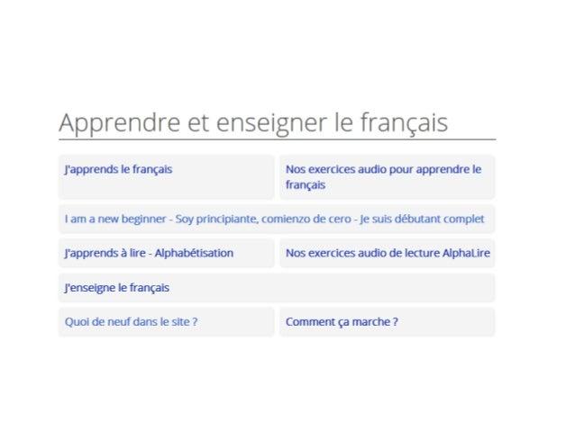 TV5 Apprendre le français http://apprendre.tv5monde.com/fr/niveaux/b1-intermediaire