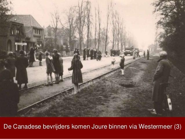 De Canadese bevrijders komen Joure binnen via Westermeer (3)