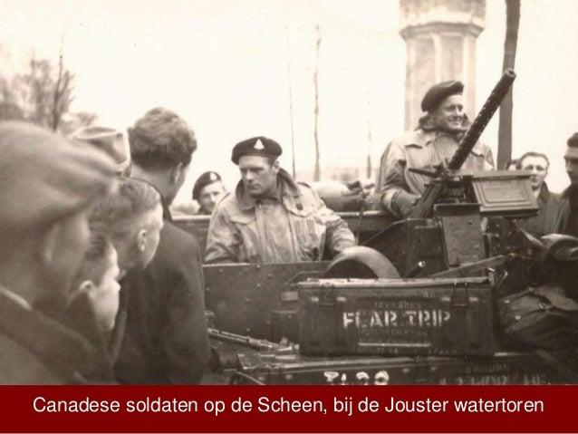 Canadese soldaten op de Scheen, bij de Jouster watertoren