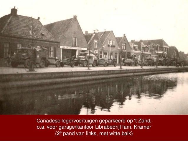 Canadese legervoertuigen geparkeerd op 't Zand, o.a. voor garage/kantoor Librabedrijf fam. Kramer (2e pand van links, met ...
