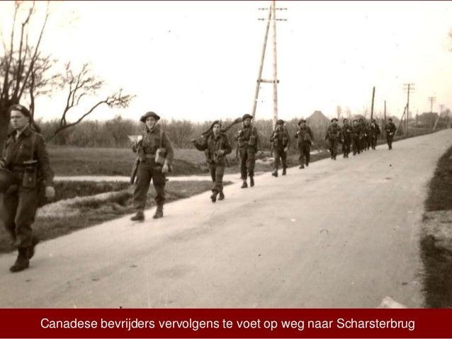 Canadese bevrijders vervolgens te voet op weg naar Scharsterbrug