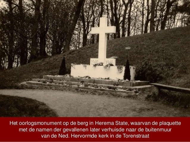 Het oorlogsmonument op de berg in Herema State, waarvan de plaquette met de namen der gevallenen later verhuisde naar de b...