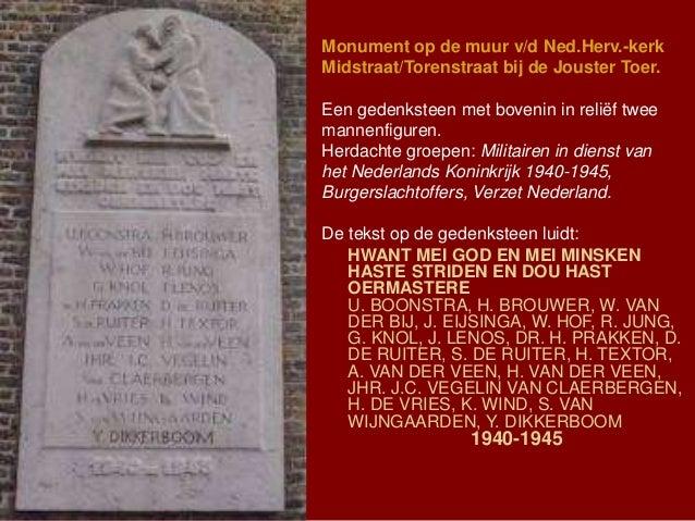 Monument op de muur v/d Ned.Herv.-kerk Midstraat/Torenstraat bij de Jouster Toer. Een gedenksteen met bovenin in reliëf tw...