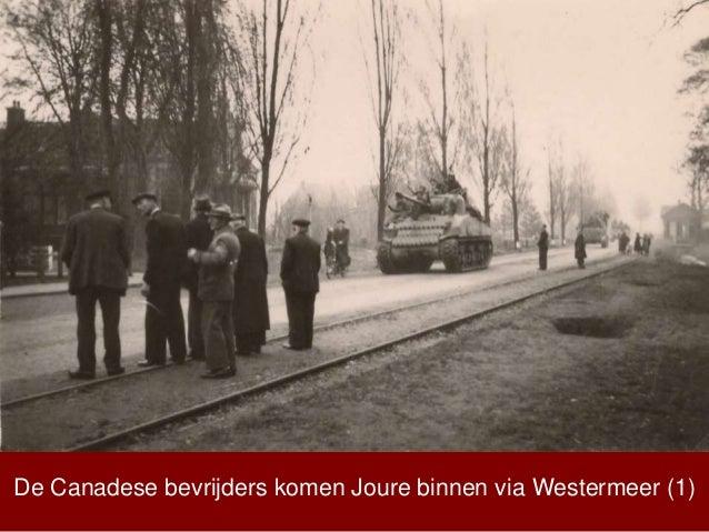 De Canadese bevrijders komen Joure binnen via Westermeer (1)