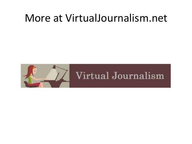 More at VirtualJournalism.net