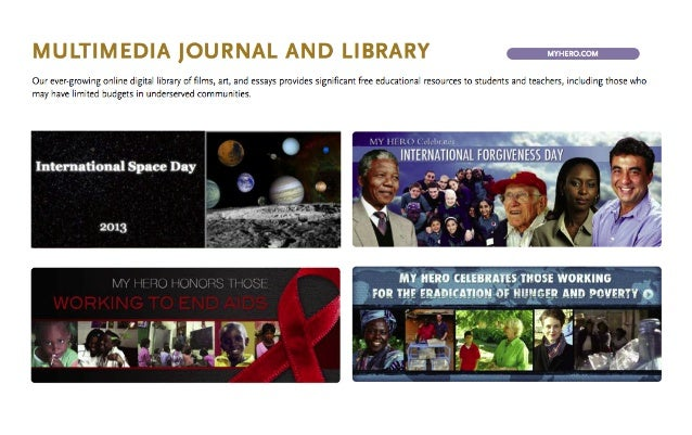 The MY HERO Project produces an online media journal