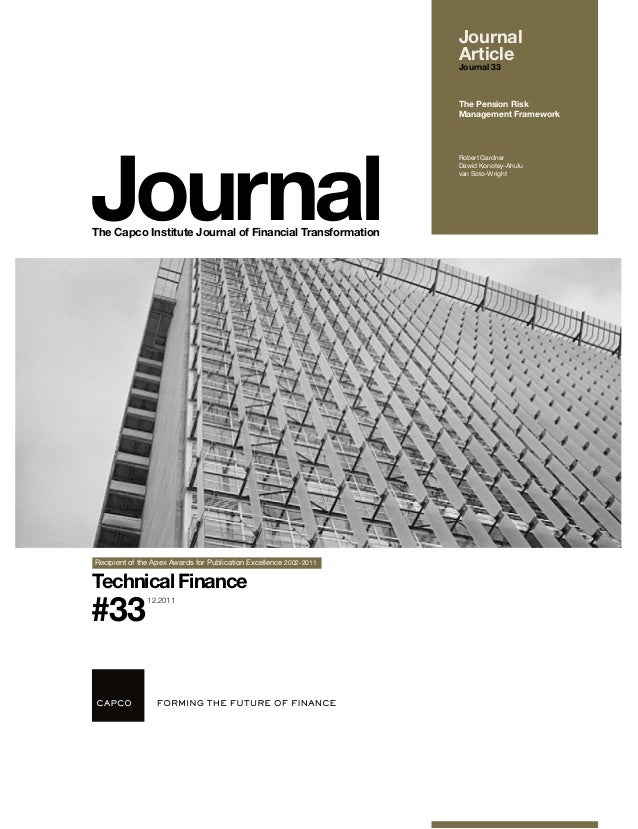 JournalThe Capco Institute Journal of Financial Transformation#33Technical FinanceRecipient of the Apex Awards for Publica...