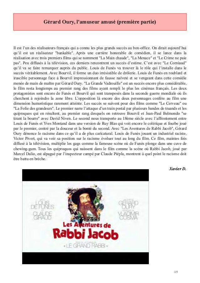 Gérard Oury, lamuseur amusé (première partie)Il est l'un des réalisateurs français qui a connu les plus grands succès au b...