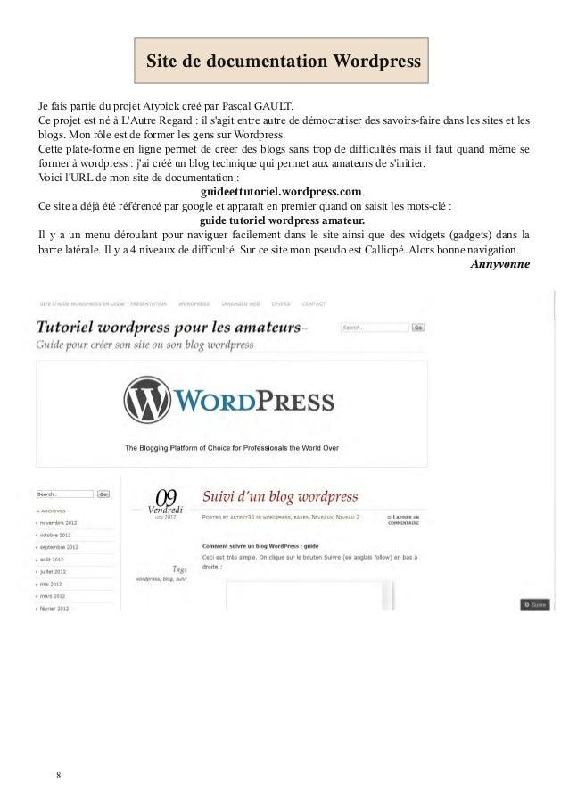 Site de documentation WordpressJe fais partie du projet Atypick créé par Pascal GAULT.Ce projet est né à LAutre Regard : i...