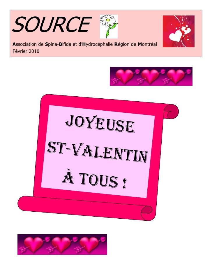 SOURCE Association de Spina-Bifida et d'Hydrocéphalie Région de Montréal Février 2010                            JOYEUSE  ...