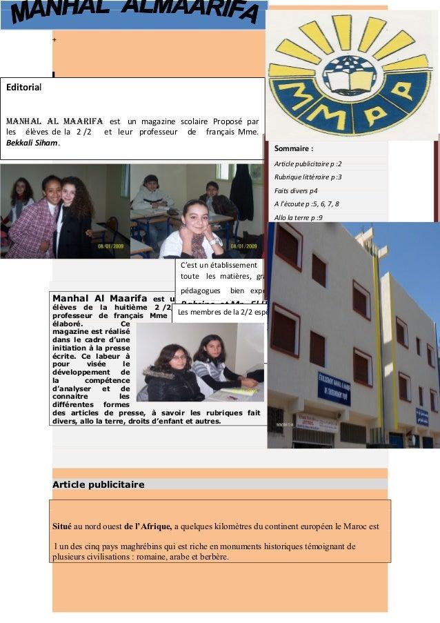 ² + Manhal Al Maarifa est un magazine que les élèves de la huitième 2 /2, encadrés par leurs professeur de français Mme Be...