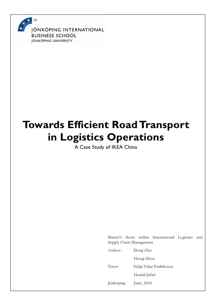 Towards Efficient Road Transport    in Logistics Operations          A Case Study of IKEA China                       Mast...
