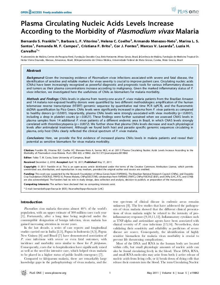 Plasma Circulating Nucleic Acids Levels IncreaseAccording to the Morbidity of Plasmodium vivax MalariaBernardo S. Franklin...