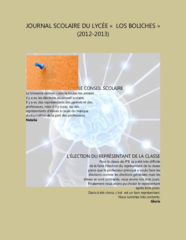 JOURNAL SCOLAIRE DU LYCÉE « LOS BOLICHES »(2012-2013)LE CONSEIL SCOLAIRELe trimestre dernier, comme toutes les annéesil y ...