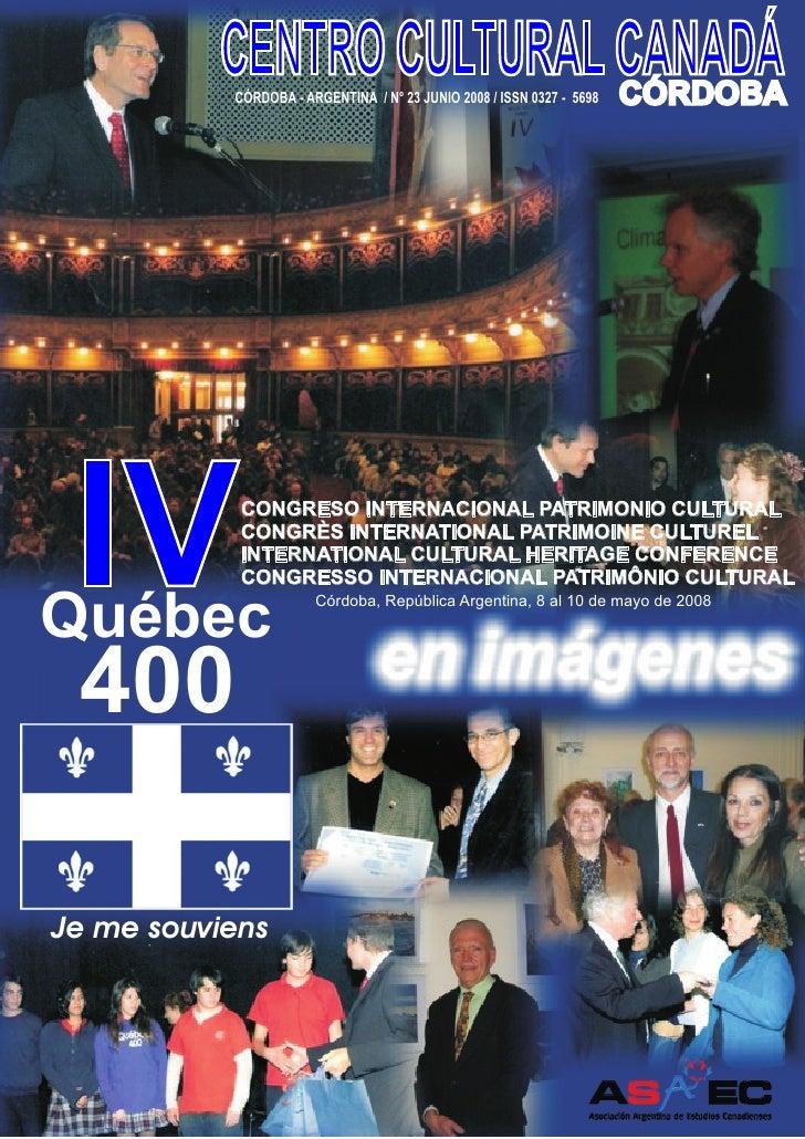 CENTRO CULTURAL CANADÁ                          CÓRDOBA           CÓRDOBA - ARGENTINA / N° 23 JUNIO 2008 / ISSN 0327 - 569...