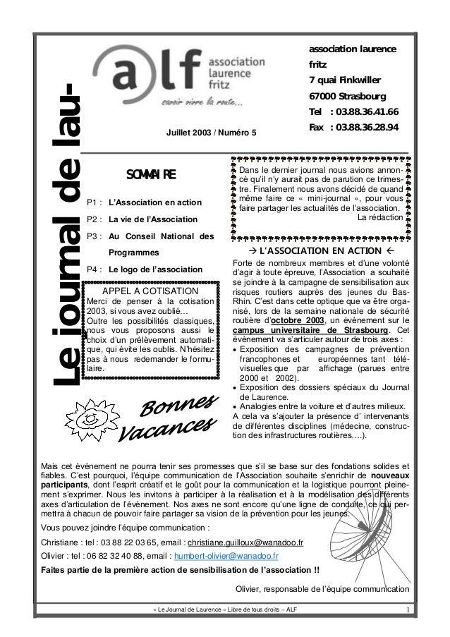 1 Lejournaldelau- Juillet 2003 / Numéro 5 « Le Journal de Laurence » Libre de tous droits – ALF SOMMAIRE P1 : L'Associatio...