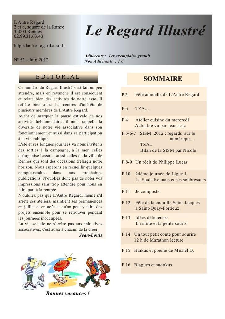 LAutre Regard2 et 8, square de la Rance35000 Rennes02.99.31.63.43                           Le Regard Illustréhttp://lautr...