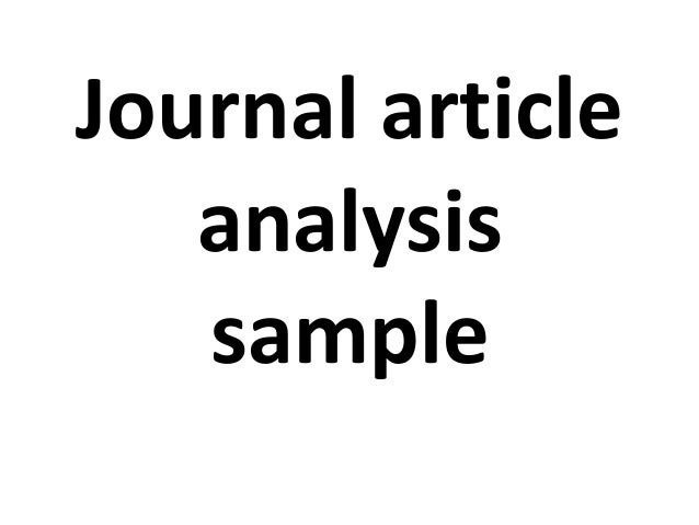 rhetorical analysis journal article While rhetorical analysis is a subjective method, it is still empirical, focusing closely on a text or set of texts, whether academic articles, policy documents, or news discourse, as its data source.