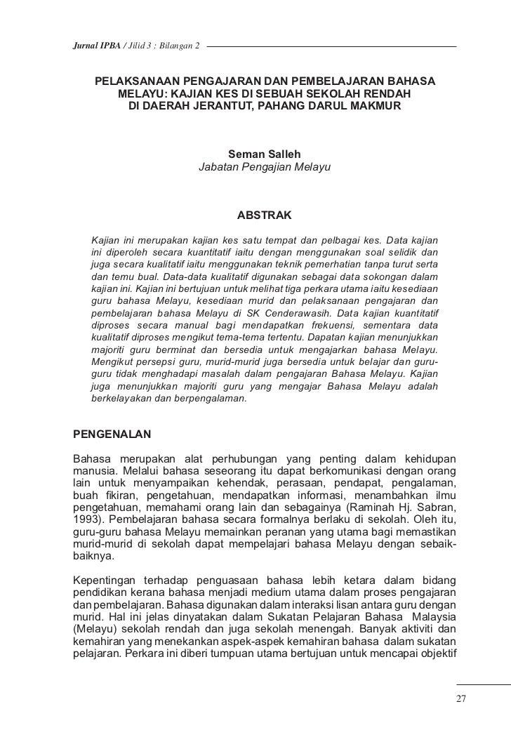 Jurnal IPBA / Jilid 3 : Bilangan 2     PELAKSANAAN PENGAJARAN DAN PEMBELAJARAN BAHASA        MELAYU: KAJIAN KES DI SEBUAH ...
