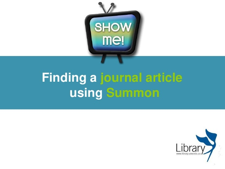 Finding a journal article <br />using Summon<br />