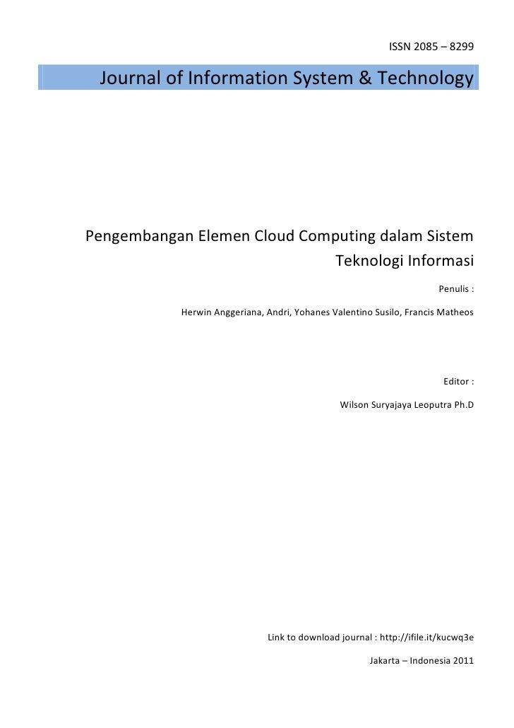 ISSN 2085 – 8299 Journal of Information System & TechnologyPengembangan Elemen Cloud Computing dalam Sistem               ...