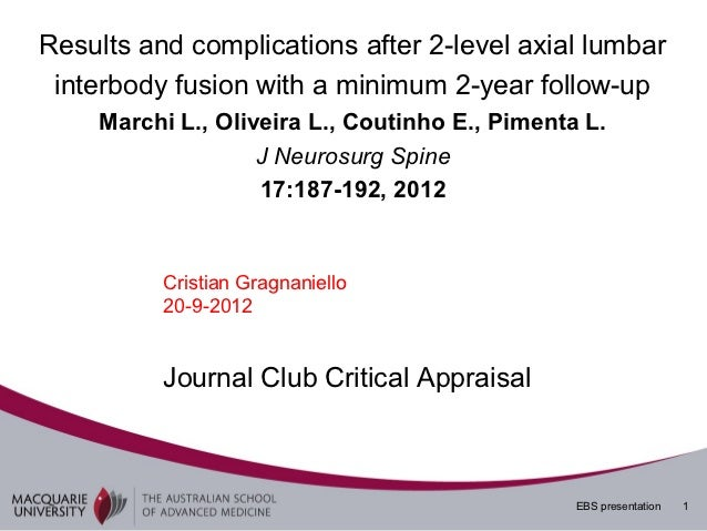 Results and complications after 2-level axial lumbar interbody fusion with a minimum 2-year follow-up    Marchi L., Olivei...