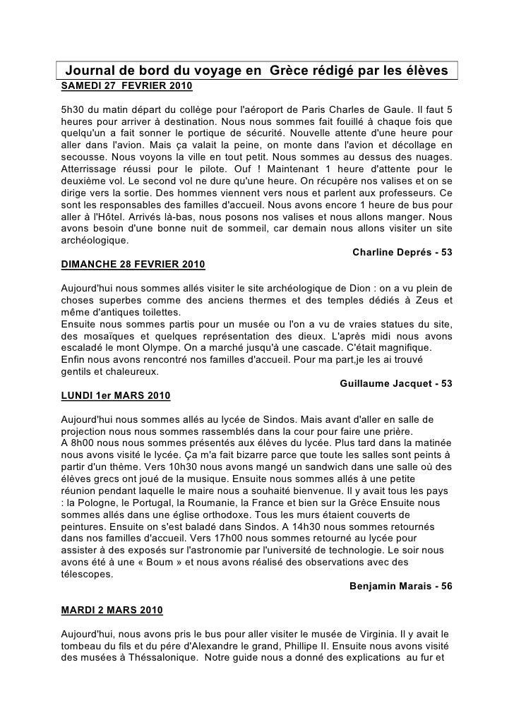Journal de bord du voyage en Grèce rédigé par les élèvesSAMEDI 27 FEVRIER 20105h30 du matin départ du collège pour laéropo...