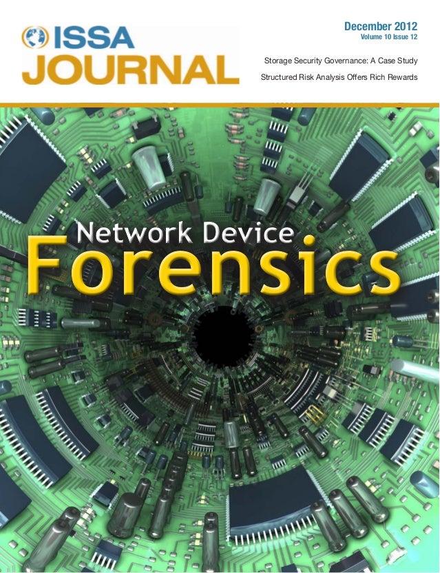December 2012 Volume 10 Issue 12 Storage Security Governance: A Case Study Structured Risk Analysis Offers Rich Rewards Ne...