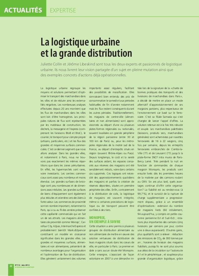 ACTUALITÉS EXPERTISE La logistique urbaine et la grande distribution Juliette Collin et Jérôme Libeskind sont tous les deu...