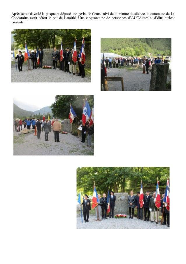 Après avoir dévoilé la plaque et déposé une gerbe de fleurs suivi de la minute de silence, la commune de La Condamine avai...