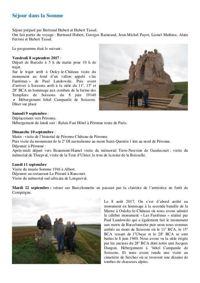 Séjour dans la Somme Séjour préparé par Bertrand Hubert et Hubert Tassel. Ont fait partie du voyage : Bertrand Hubert, Geo...
