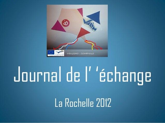 Journal de l' 'échangeLa Rochelle 2012