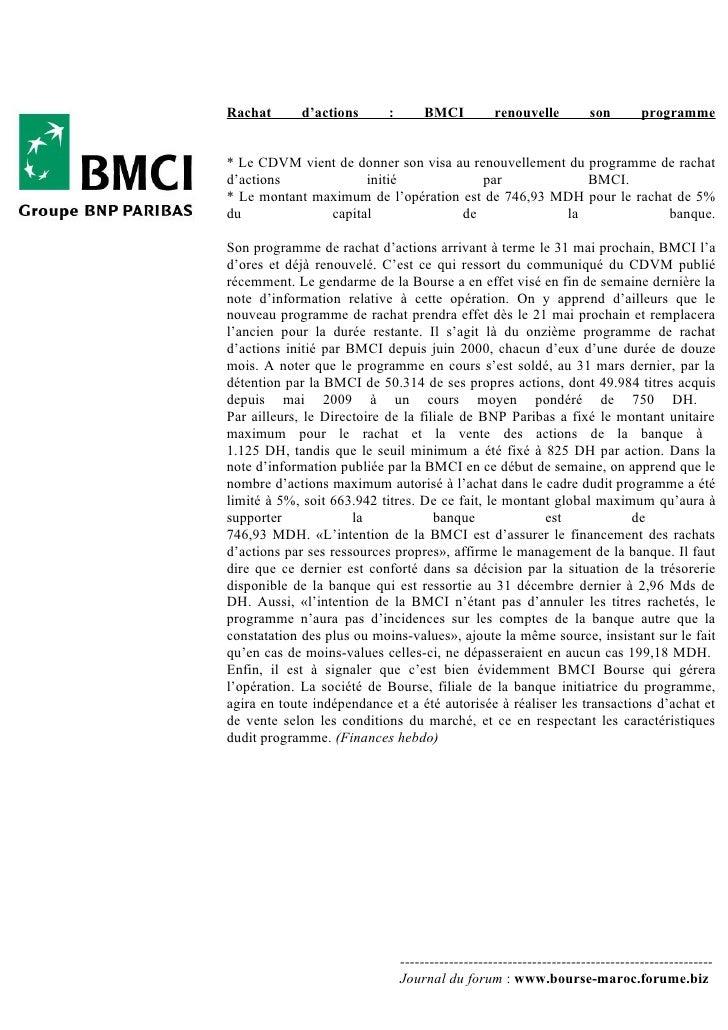 Rachat       d'actions      :       BMCI           renouvelle         son        programme   * Le CDVM vient de donner son...