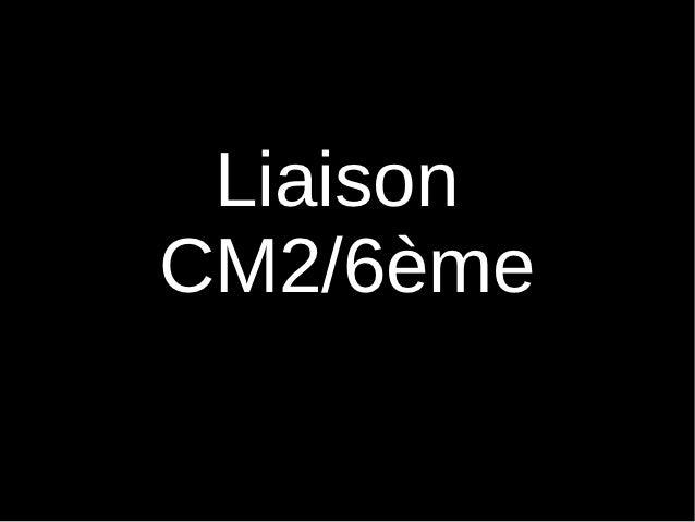LiaisonCM2/6ème