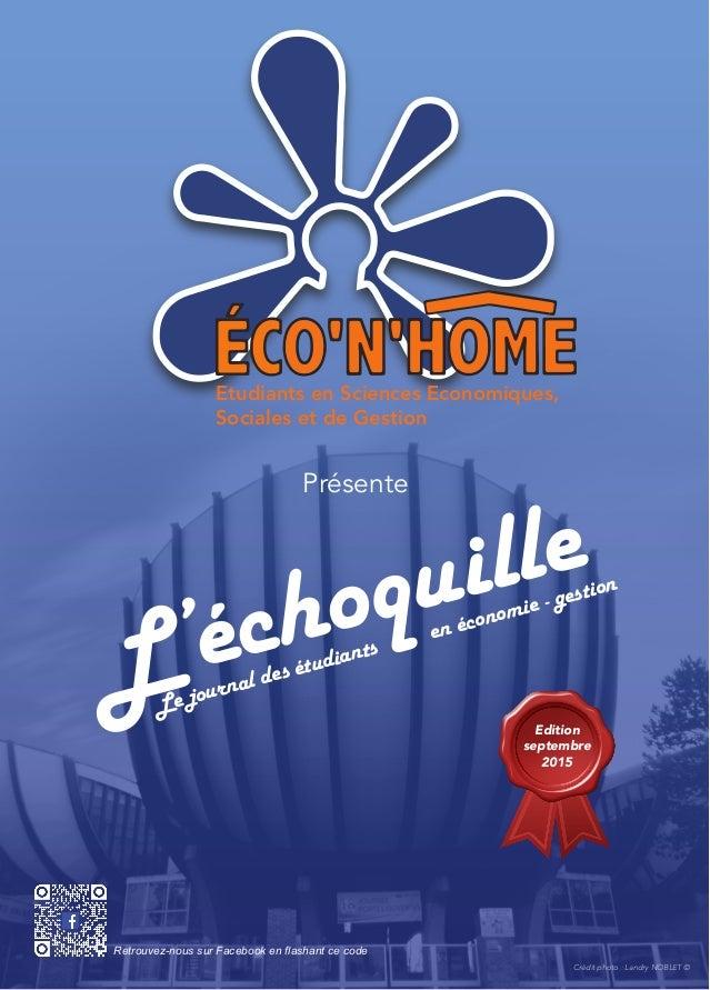 Etudiants en Sciences Economiques, Sociales et de Gestion Présente L'échoquille Le journal des étudiants en économie - ges...