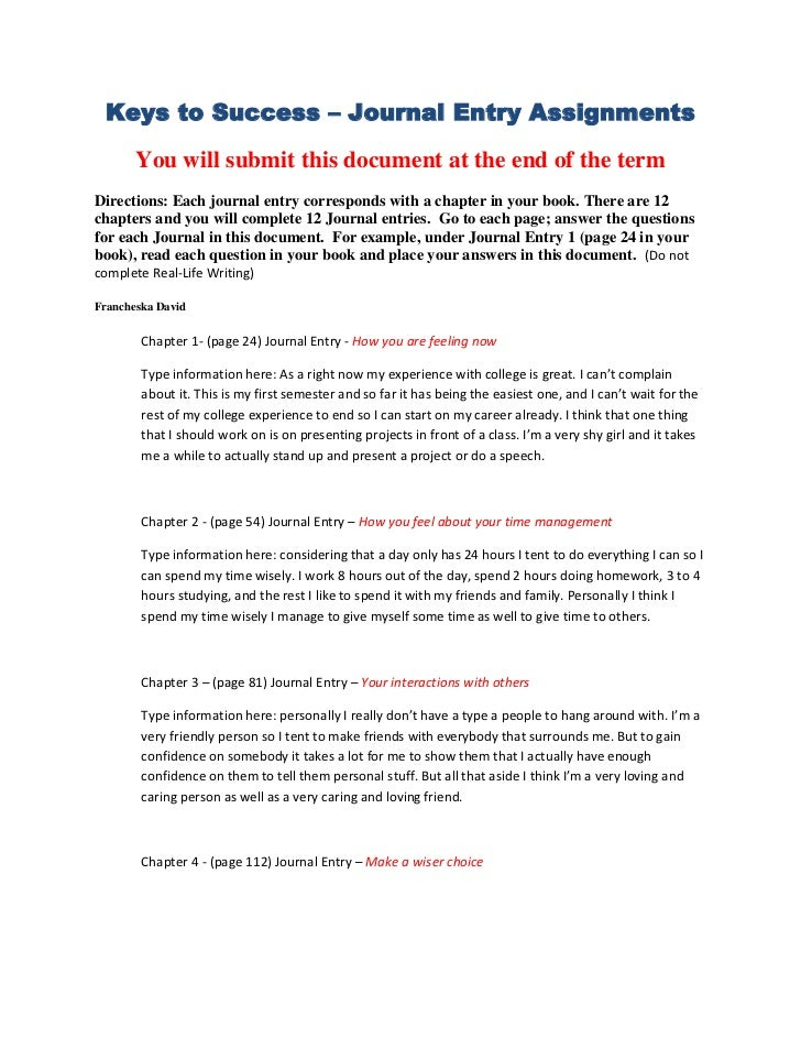 Keys to Success – Journal Entry Assignments       You will submit this document at the end of the termDirections: Each jou...