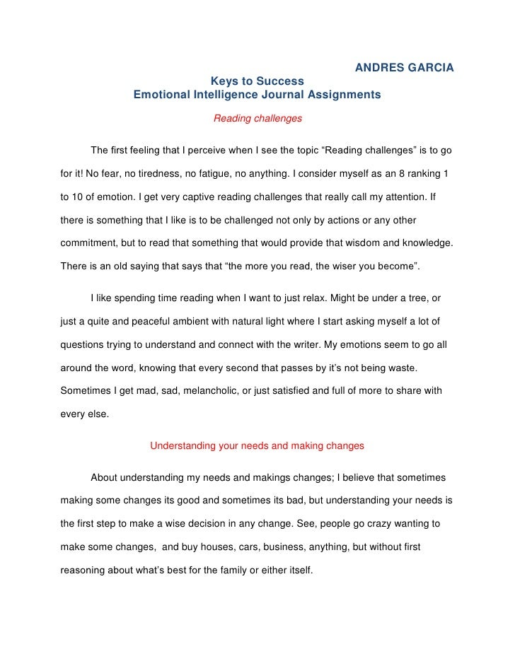 ANDRES GARCIA                              Keys to Success                 Emotional Intelligence Journal Assignments     ...