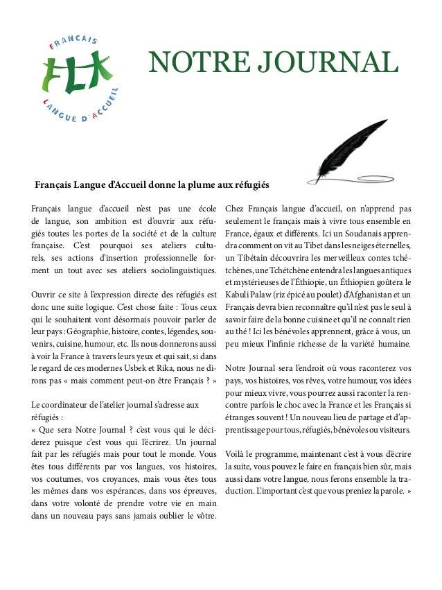 Français Langue d'Accueil donne la plume aux réfugiés Français langue d'accueil n'est pas une école de langue, son ambitio...