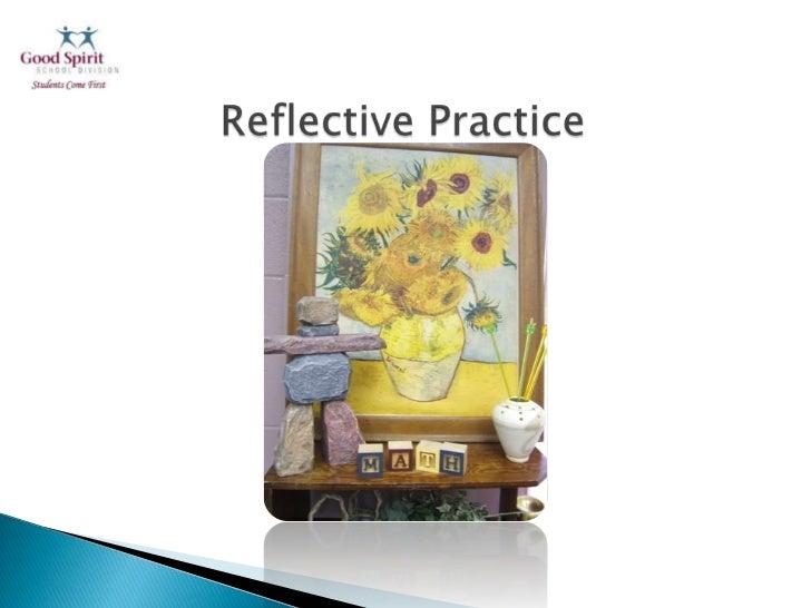 Reflective Practice<br />