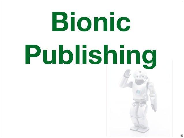 Bionic Publishing !53
