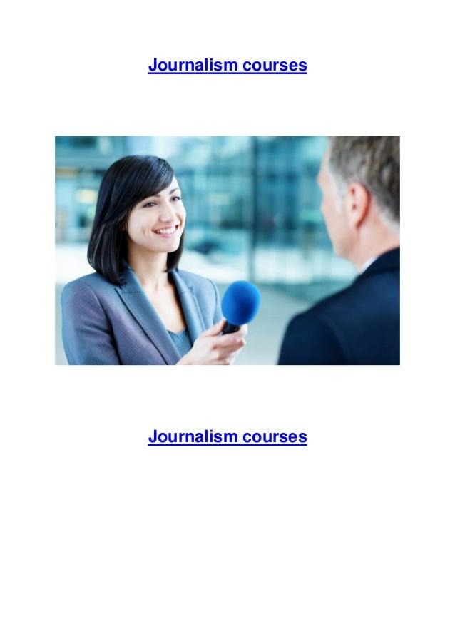 Journalism courses  Journalism courses